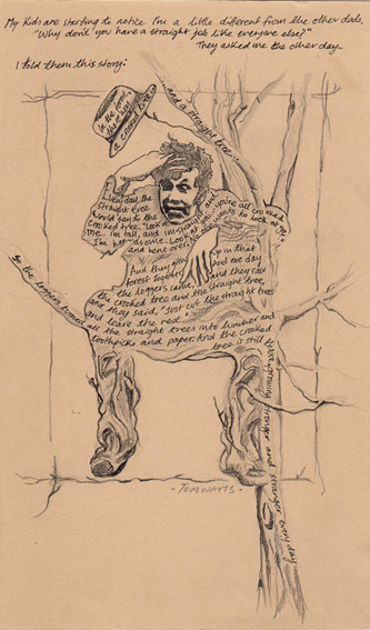Tom Waits in a Tree, 2013